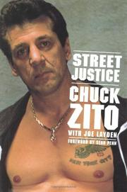 STREET JUSTICE by Chuck Zito
