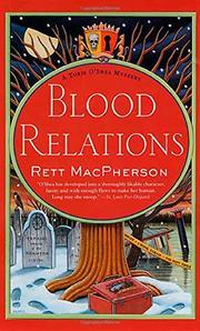 BLOOD RELATIONS by Rett MacPherson
