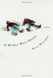 IF WISHES WERE HORSES by Merry Whiteford