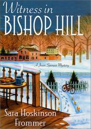 WITNESS IN BISHOP HILL by Sara Hoskinson Frommer