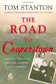 THE ROAD TO COOPERSTOWN by Tom Stanton