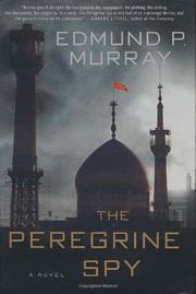 THE PEREGRINE SPY by Edmund P. Murray