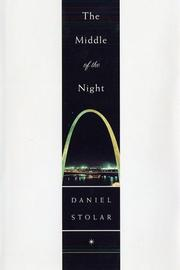THE MIDDLE OF THE NIGHT by Daniel Stolar