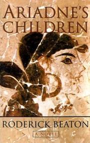 ARIADNE'S CHILDREN by Roderick Beaton