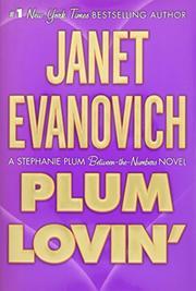 PLUM LOVIN' by Janet Evanovich