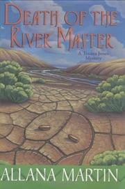 DEATH OF THE RIVER MASTER by Allana Martin