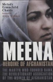 MEENA, HEROINE OF AFGHANISTAN by Melody Ermachild Chavis