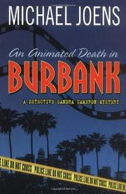 AN ANIMATED DEATH IN BURBANK by Michael Joens