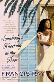 SOMEBODY'S KNOCKING AT MY DOOR by Francis Ray