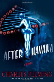 AFTER HAVANA by Charles Fleming