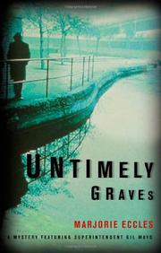 UNTIMELY GRAVES by Marjorie Eccles