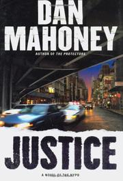 JUSTICE by Dan Mahoney