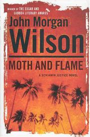 MOTH AND FLAME by John Morgan Wilson