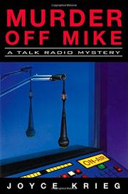MURDER OFF MIKE by Joyce Krieg