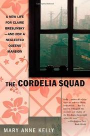 THE CORDELIA SQUAD by Mary Anne Kelly