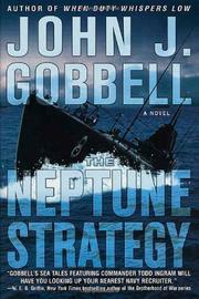 THE NEPTUNE STRATEGY by John J. Gobbell