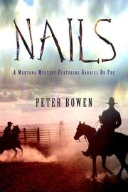 NAILS by Peter Bowen