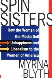 SPIN SISTERS by Myrna Blyth