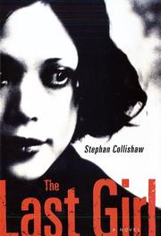 THE LAST GIRL by Stephan Collishaw