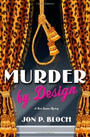 MURDER BY DESIGN by Jon P. Bloch
