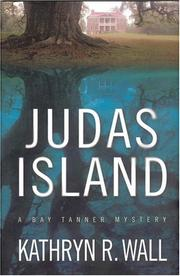 JUDAS ISLAND by Kathryn R. Wall