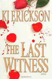 THE LAST WITNESS by KJ Erickson