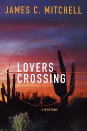 LOVERS CROSSING by James C. Mitchell