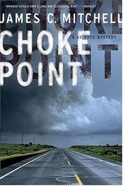 CHOKE POINT by James C. Mitchell