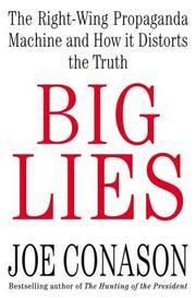 BIG LIES by Joe Conason