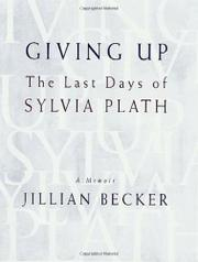 GIVING UP by Jillian Becker