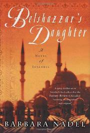BELSHAZZAR'S DAUGHTER by Barbara Nadel