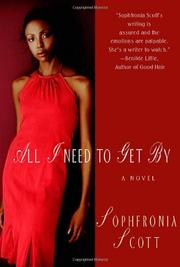 ALL I NEED TO GET BY by Sophfronia Scott