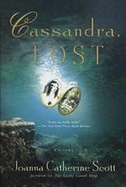 CASSANDRA, LOST by Joanna Catherine Scott