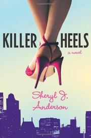 KILLER HEELS by Sheryl J. Anderson