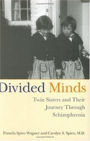DIVIDED MINDS by Pamela Spiro Wagner
