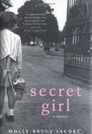 SECRET GIRL by Molly Bruce Jacobs