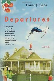 DEPARTURES by Lorna J. Cook