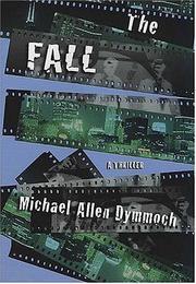 THE FALL by Michael Allen Dymmoch