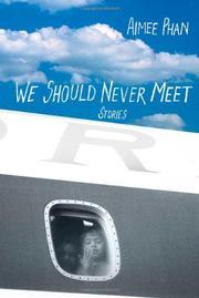 WE SHOULD NEVER MEET by Aimee Phan