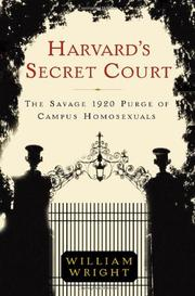 HARVARD'S SECRET COURT by Williiam Wright