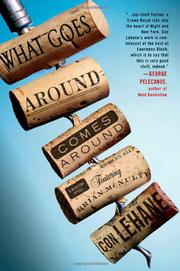 WHAT GOES AROUND COMES AROUND by Con Lehane