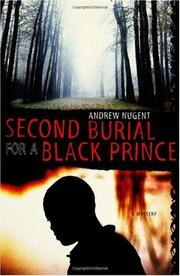 SECOND BURIAL FOR A BLACK PRINCE by Andrew Nugent