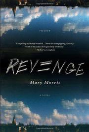 REVENGE by Mary Morris