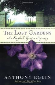 THE LOST GARDENS by Anthony Eglin