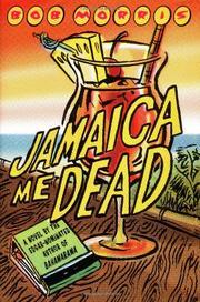 JAMAICA ME DEAD by Bob Morris