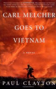 CARL MELCHER GOES TO VIETNAM by Paul Clayton