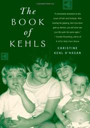 THE BOOK OF KEHLS by Christine Kehl O'Hagan