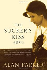 THE SUCKER'S KISS by Alan Parker