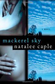 MACKEREL SKY by Natalee Caple