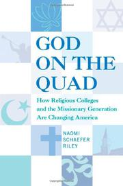 GOD ON THE QUAD by Naomi Schaefer Riley